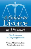 A Guide to Divorce in Missouri