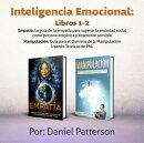 Inteligencia Emocional Libros: Un libro de Supervivencia de Autoayuda Efectiva, con Estrategias Exitosas y T…