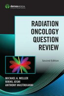 Radiation Oncology Question Review, Second Edition