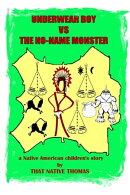 Underwear Boy vs The No-Name Monster
