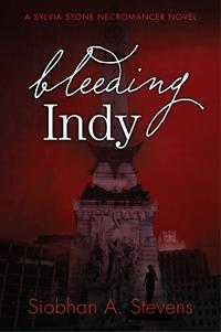 BleedingIndyASylviaStoneNecromancerNovel
