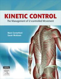 Kinetic Control - E-BookThe Management of Uncontrolled Movement【電子書籍】[ Mark Comerford, B.Phty, MCSP, MAPA ]