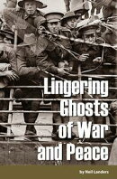 Lingering Ghosts of War and Peace