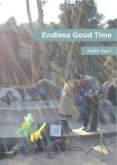 Endless Good Time