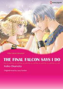THE FINAL FALCON SAYS I DO