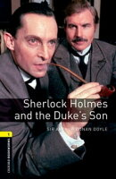 Sherlock Holmes and the Duke's Son Level 1 Oxford Bookworms Library