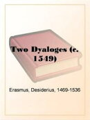 Two Dyalogues