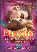 Beautiful Magick Complete: Eternity