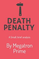 Death Penalty: A Brief Analysis