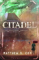 Citadel: The Concordant Sequence