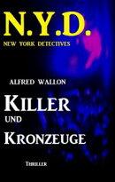 N.Y.D. - Killer und Kronzeuge (New York Detectives)