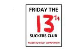 Friday the 13TH; Suckers Club【電子書籍】[ Maestro Solo Wordsmith ]