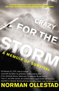 Crazy for the Storm: A Memoir of Survival【電子書籍】[ Norman Ollestad ]