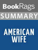 Summary & Study Guide: American Wife