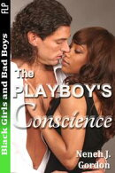 Black Girls and Bad Boys: The Playboy's Conscience