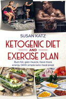 Ketogenic diet and exercise plan