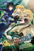Death March to the Parallel World Rhapsody, Vol. 9 (manga)