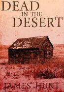 Dead in the Desert: Book 0