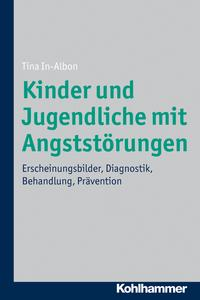 KinderundJugendlichemitAngstst?rungenErscheinungsbilder,Diagnostik,Behandlung,Pr?vention