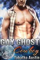 Gay Ghost Cowboy