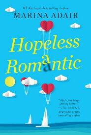 HOPELESS ROMeANTIC【電子書籍】[ Marina Adair ]