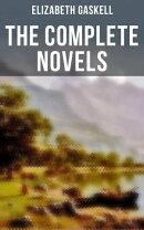 The Complete Novels of Elizabeth Gaskell