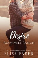 Desire at Roosevelt Ranch
