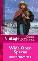 Wide Open Spaces (Mills & Boon Vintage Superromance) (Home on the Ranch, Book 23)