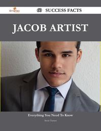 JacobArtist60SuccessFacts-EverythingyouneedtoknowaboutJacobArtist