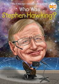 Who Was Stephen Hawking?【電子書籍】[ Jim E. Gigliotti ]