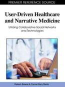 User-Driven Healthcare and Narrative Medicine