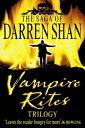 Vampire Rites Trilogy (The Saga of Darren Shan)【電子書籍】[ Darren Shan ]