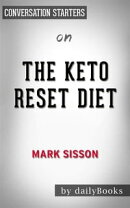 The Keto Reset Diet: Reboot Your Metabolism in 21 Days and Burn Fat Forever by Mark Sisson | Conversation …