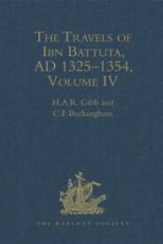 The Travels of Ibn Battuta, AD 1325?1354Volumes I - V【電子書籍】[ H.A.R. Gibb ]