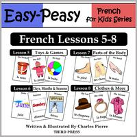 FrenchLessons5-8:Toys/Games,Months/Days/Seasons,PartsoftheBody,Clothes