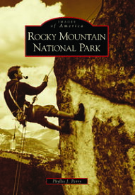 Rocky Mountain National Park【電子書籍】[ Phyllis J. Perry ]