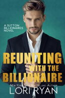 Reuniting with the Billionaire