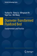 Diameter-Transformed Fluidized Bed