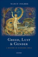 Greed, Lust and Gender