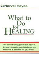 What to Do for Healing