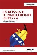 La Bosnia e il rinoceronte di pezza