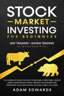 Stock Market Investing for Beginners: Day Trading + Swing Trading