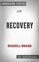 Recovery: Freedom from Our Addictions by Russell Brand | Conversation Starters