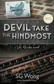 Devil Take the HindmostA Lola Stake Novel【電子書籍】[ S.G. Wong ]