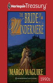 The Bride of Windermere【電子書籍】[ Margo Maguire ]
