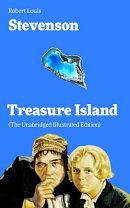Treasure Island (The Unabridged Illustrated Edition)