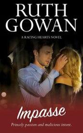 ImpasseRacing Hearts, #7【電子書籍】[ Ruth Gowan ]