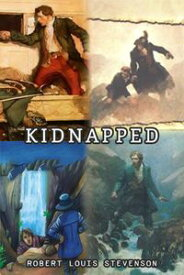 KidnappedClassic by Robert Louis Stevenson【電子書籍】[ Robert Louis Stevenson ]