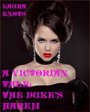 A Victorian Tale: The Duke's Harem