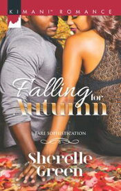 Falling For Autumn (Bare Sophistication, Book 2)【電子書籍】[ Sherelle Green ]